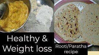 Healthy & Weight loss Rooti/Paratha recipe by Hamida Dehlvi