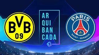 BORUSSIA DORTMUND x PSG (narração AO VIVO) - Champions League