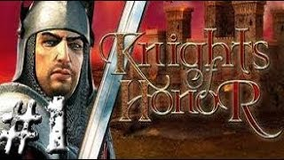 Knights of Honor- Highlands #1