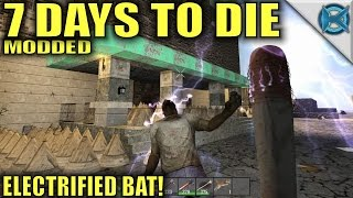7 Days to Die Modded | Electrified Bat! | MP Let's Play Starvation Mod | Alpha15 E18