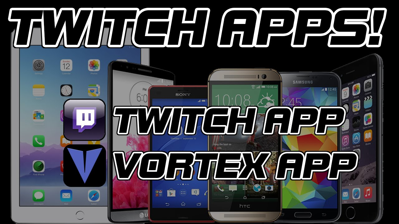 TWITCH TV LIVESTREAM APPS | Smartphone und Tablet Apps Android und Apple