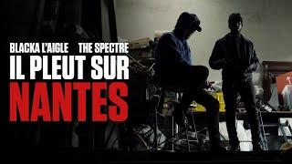 The Spectre & Blacka L'Aigle - Il Pleut sur Nantes (feat. Daia as Barbara)