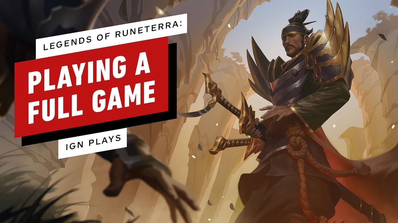 Un juego completo de Legends of Runeterra con Riot Games - IGN Plays + vídeo