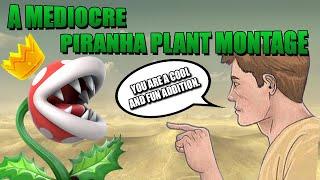 A Mediocre Piranha Plant Montage - Smash Bros. Ultimate