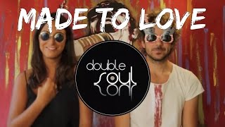 John Legend - Made To Love - Double Soul ft. Ale Abbondanza (cover)