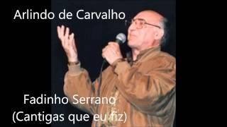 Arlindo de Carvalho Fadinho Serrano