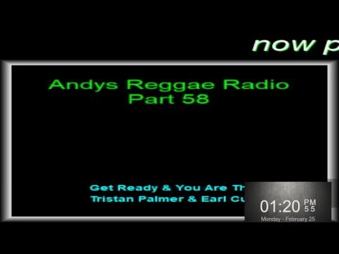 Andys Reggae Radio-Part 58