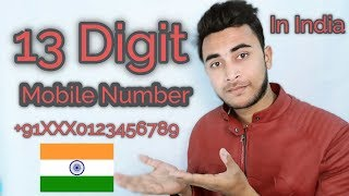 13 Digit Mobile Number in India | from July 2018