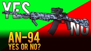 Yes or No - AN-94 Assault Rifle Weapon Review - Battlefield 4 (BF4)