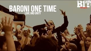 Baroni One Time - Love and Unity