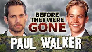 PAUL WALKER - Before They Were DEAD