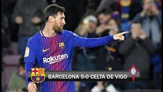Barcelona 5-0 Celta de Vigo / Copa del Rey 2018 - Octavos de Final / Relato Español