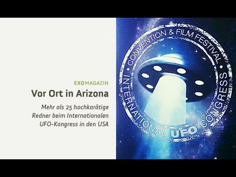 Internationaler UFO-Kongress in den USA | ExoMagazin