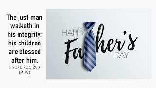 A Man Among Men by Rev. Bennie B. Ford (Father's Day Sunday Service)