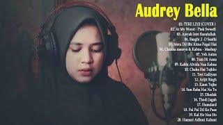 Download lagu Audrey Bella cover greatest hits full album - Best Lagu India Enak di Dengar - Cover   Audrey Bella