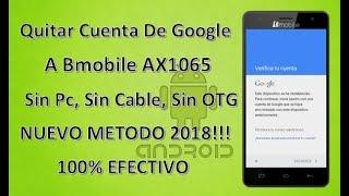 quitar cuenta google a bmobile ax1065 100 efectivo