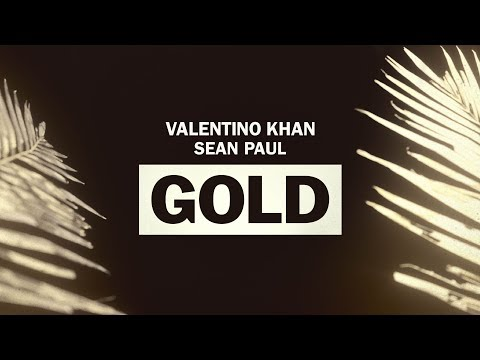 Valentino Khan - Gold feat. Sean Paul (Official Lyric Video)