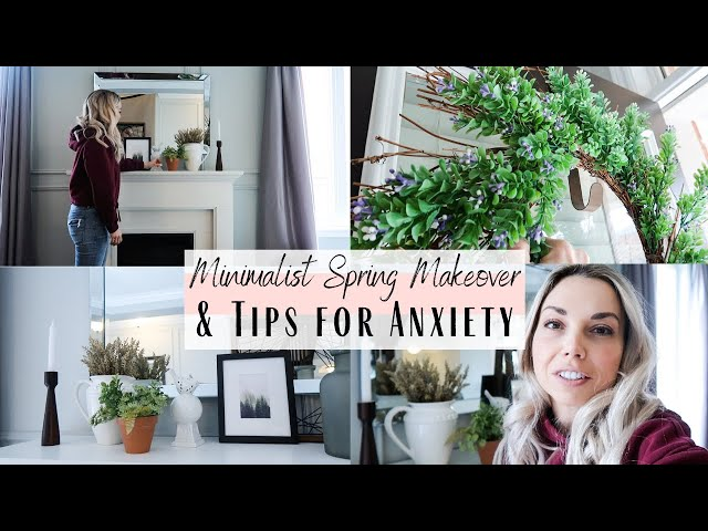 Natural Spring Mantle Makeover & Tips To Manage Anxiety During Isolation