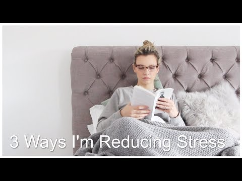 3 Ways I'm Reducing Stress | A Model Recommends | AD