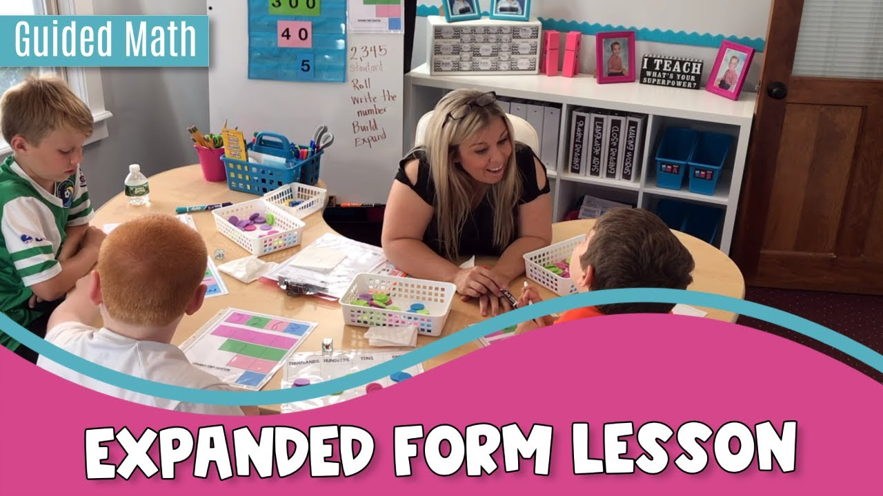 expanded form lesson plan  Expanded Form Lesson: Guided Math in Action