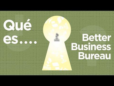 ¿Qué es el Better Business Bureau?