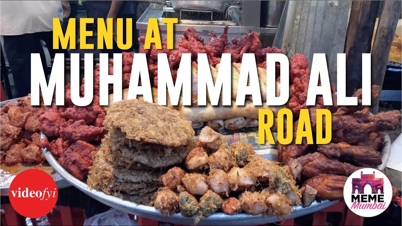 The iftar menu muhammad ali road meme mumbai