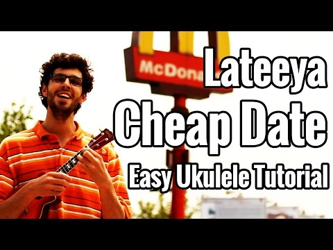 Ukulele Tutorial - Cheap Date - Lateeya