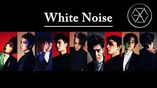 EXO - White Noise (백색소음) (Korean Version) [Audio]