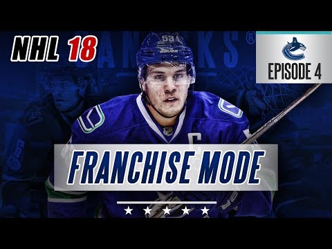 "NHL 18 Franchise Mode | Vancouver Canucks #4 ""Crash And Burn"""