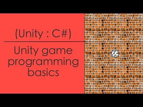 Unity Programming Basics (C#)