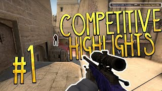CSGO Competitive Highlights #1