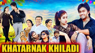 Khatarnak Khiladi || South Indian Dubbed Action Movie || Latest Release Hindi Cinema Full HD