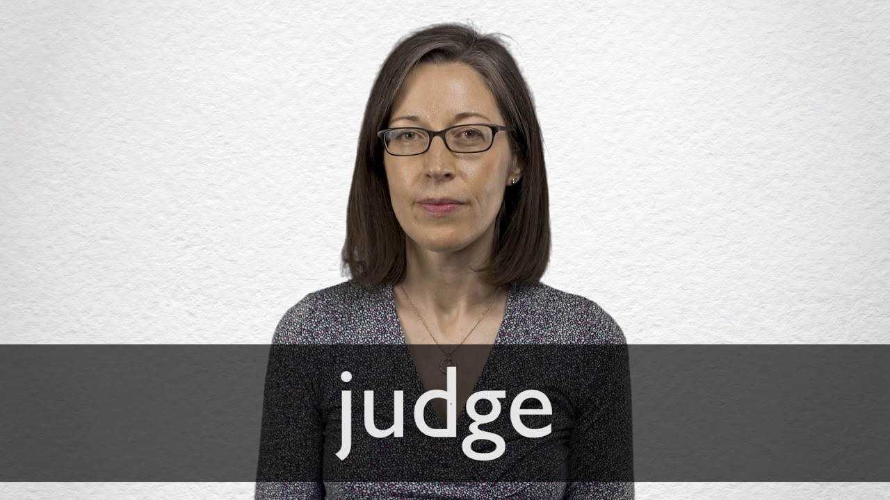 word form judge Judge definition and meaning  Collins English Dictionary