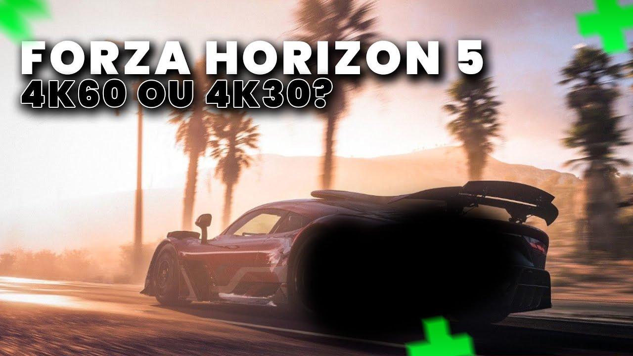 FORZA HORIZON 5 roda em 4K30 ou 4K60? VEJA A RESPOSTA DA DESENVOLVEDORA!