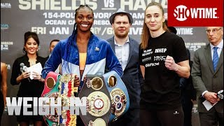 Shields vs. Habazin: Weigh-In   SHOWTIME BOXING SPECIAL EDITION