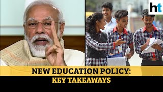New Education Policy 2020: All the key takeaways