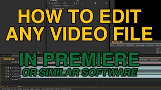 """File not supported"" Solution without converting - Adobe Premiere or similar software"