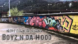 Download N1H1 ft Lay-Z & Slave FU - Boyz n da Hood MP3 song and Music Video