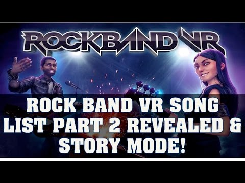 Rock Band VR News:  Setlist Songs Part 2 Revealed & Story Mode Deails