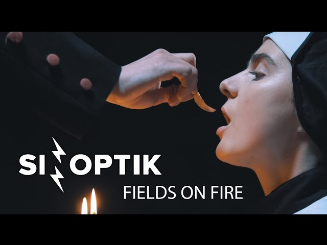 SINOPTIK - Fields On Fire | Official Video