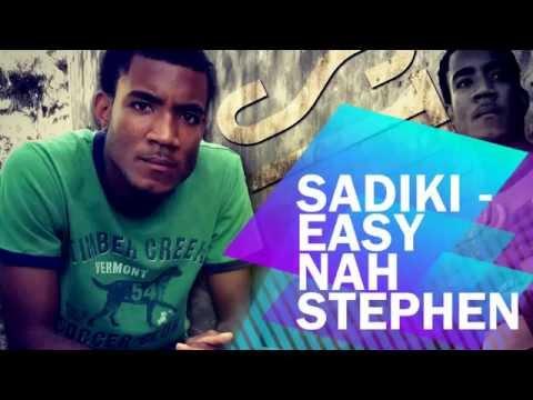 "SADIKI ""EASY NAH STEPHEN"" 2014 REGGAE (PROMISE RIDDIM) #DNYCEMUZIC #NYCENATION 2014 RELEASE"