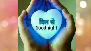 Good Night Video, गुड नाईट वीडियो, whatsapp video
