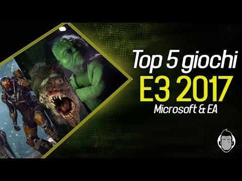 TOP 5 GIOCHI E3 2017 / MICROSOFT & EA