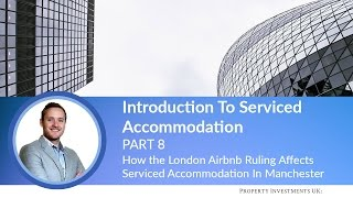 Gambar cover 🔵 How the London Airbnb Ruling Affects Serviced Accommodation In Manchester
