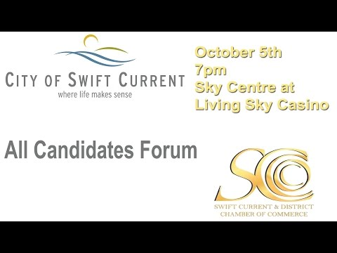 Swift Current All Candidates Forum