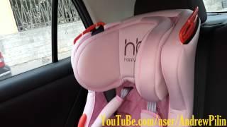 Автокресло Happy Baby Atlant отзыв первый взгляд установка
