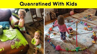 Funniest Parents During Quanratined With Kids