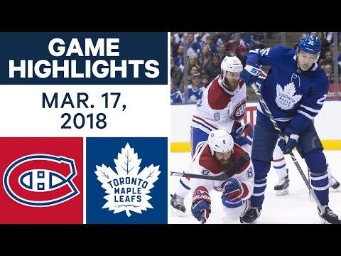 NHL Game Highlights | Canadiens vs. Maple Leafs - Mar. 17, 2018