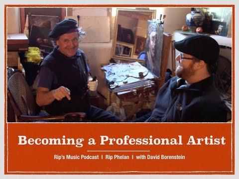 Becoming a Professional Artist: 004 RMP David Borenstein