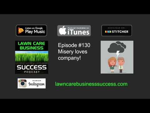 Episode #130 Misery loves company! (podcast audio)
